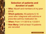 selection of patients and duration of audit33