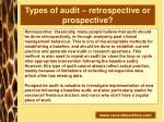 types of audit retrospective or prospective