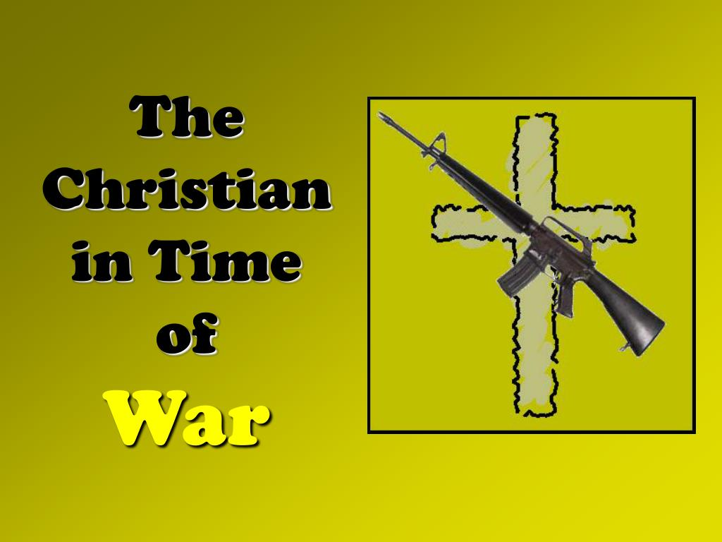 the christian in time of war l.