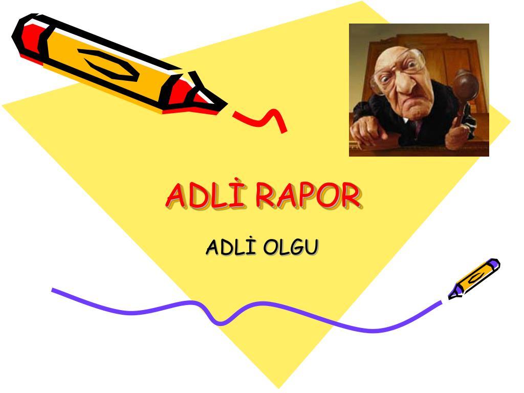 adl rapor