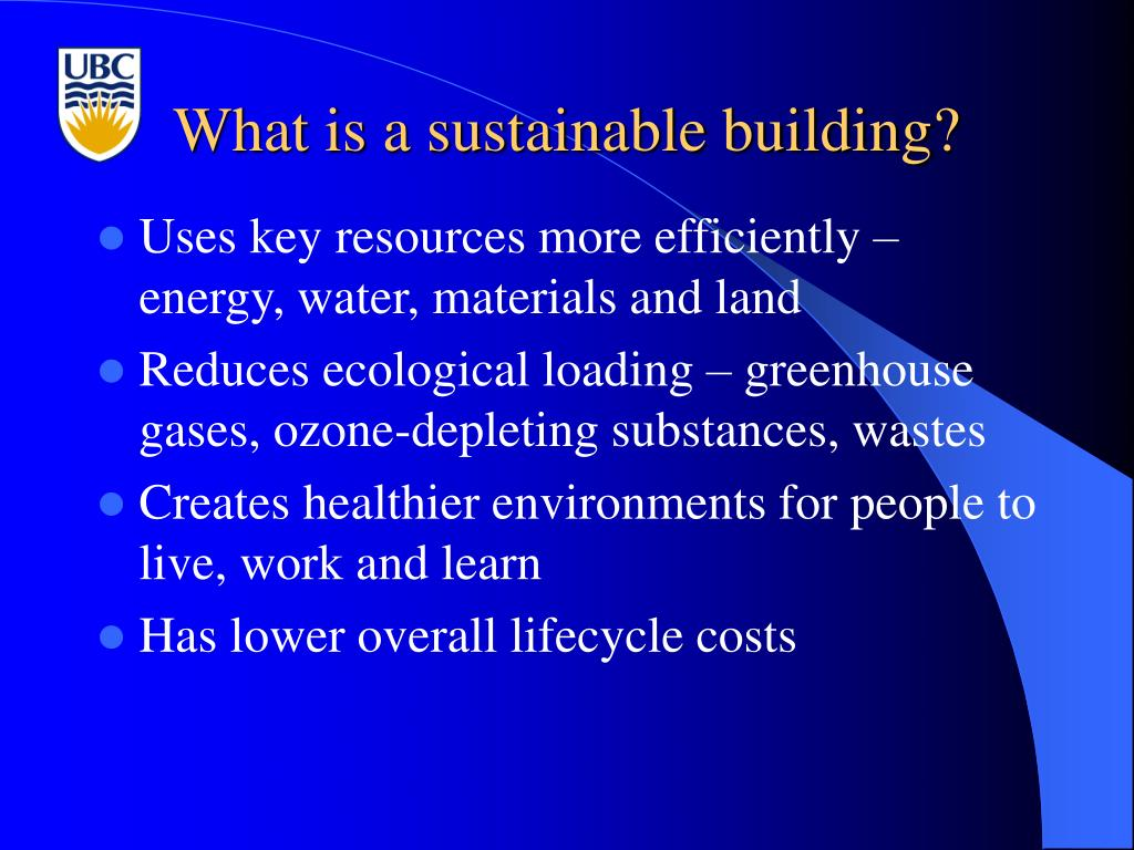 What is a sustainable building?