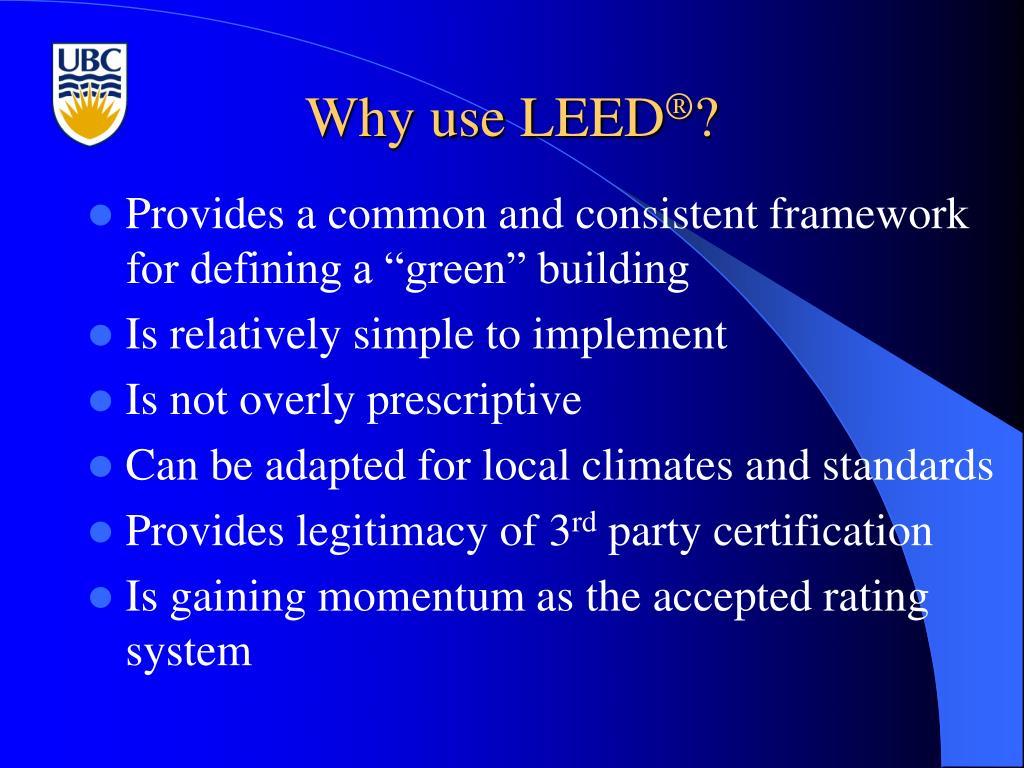 Why use LEED