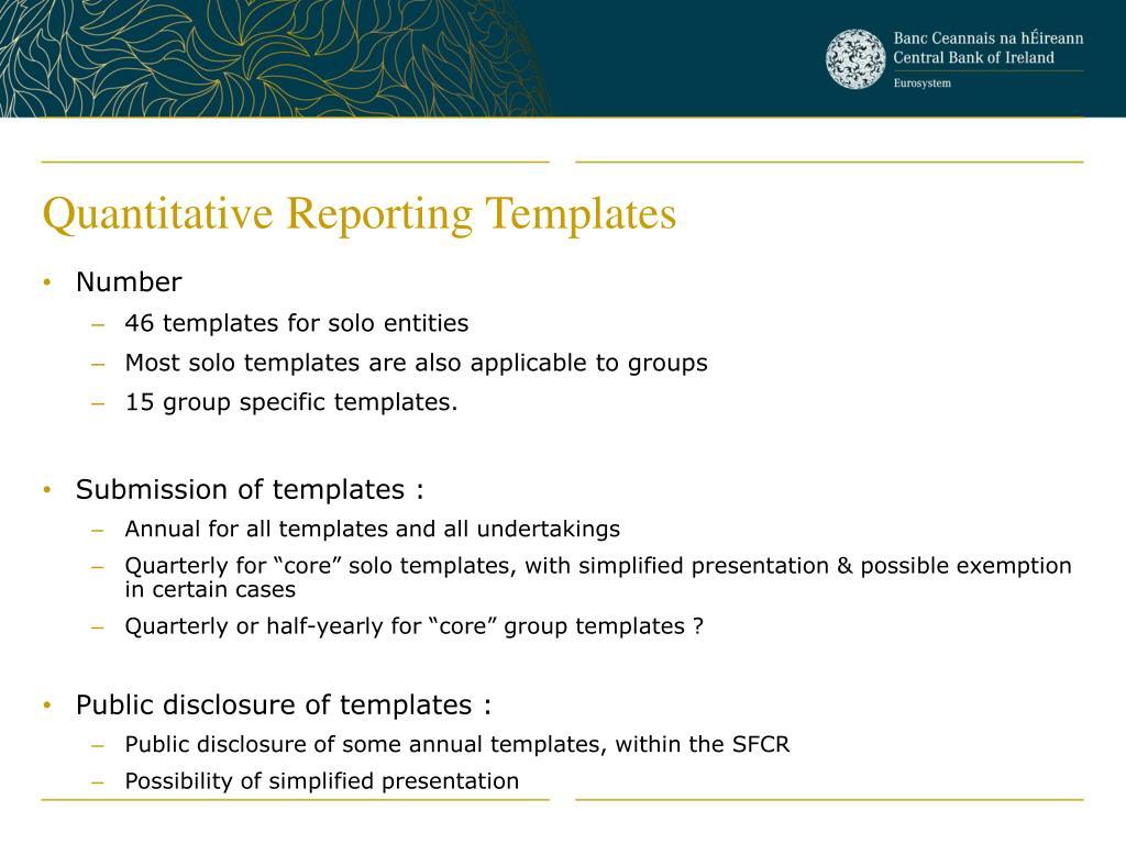 Quantitative Reporting Templates