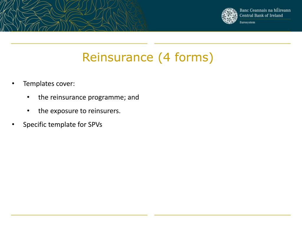 Reinsurance (4 forms)