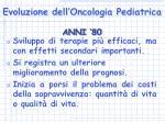 evoluzione dell oncologia pediatrica7