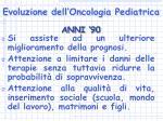 evoluzione dell oncologia pediatrica8