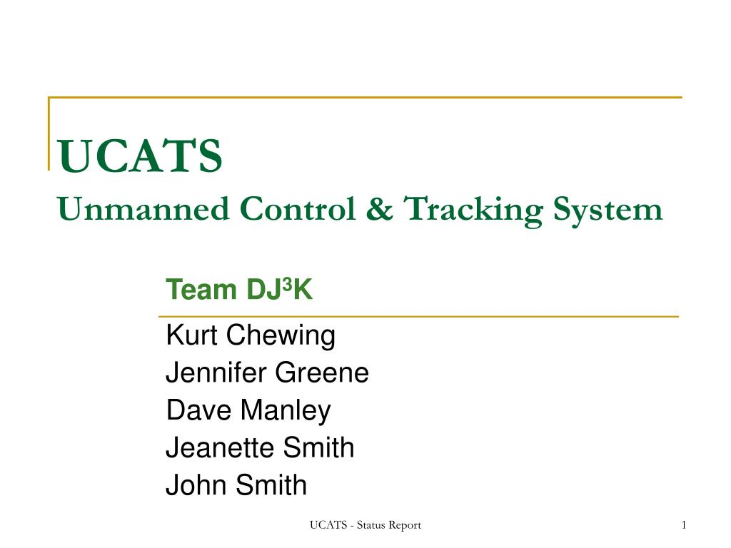 ucats unmanned control tracking system l.