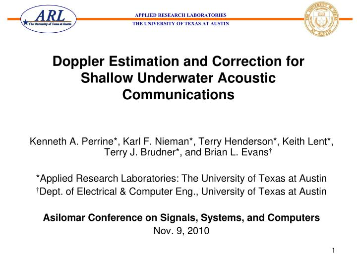 Doppler estimation and correction for shallow underwater acoustic communications