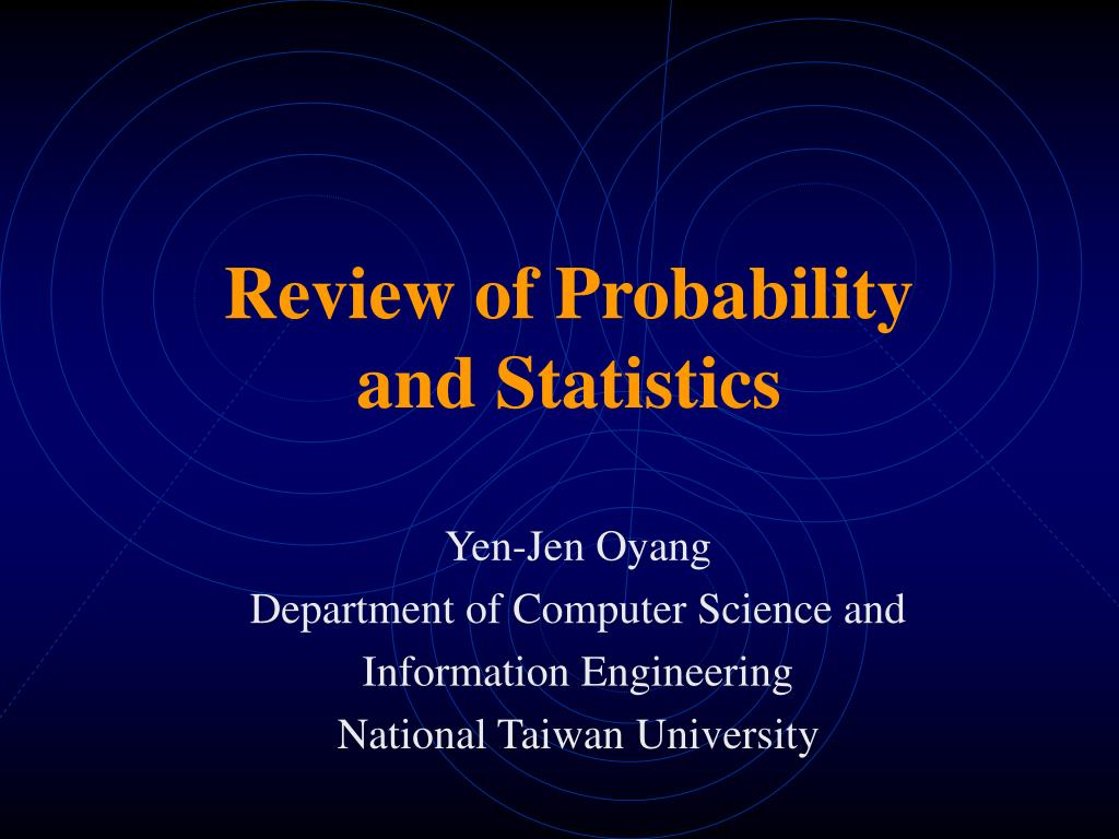 review of probability and statistics l.