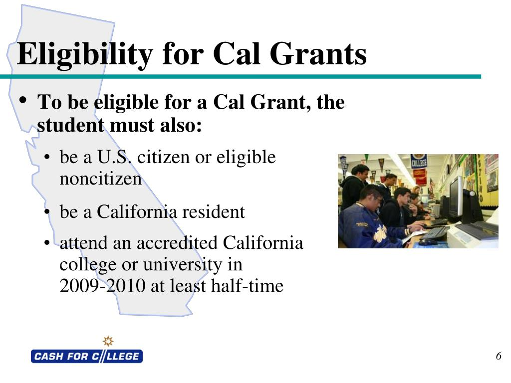 Eligibility for Cal Grants