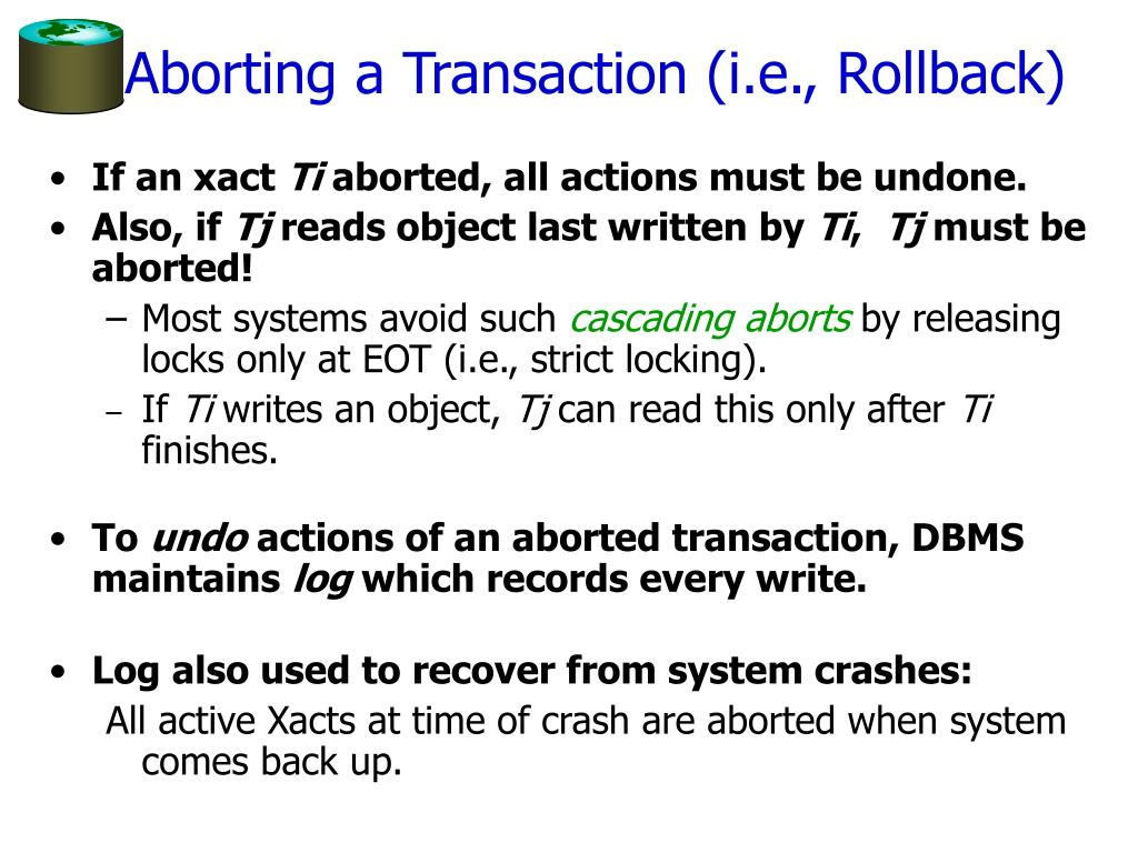 Aborting a Transaction (i.e., Rollback)