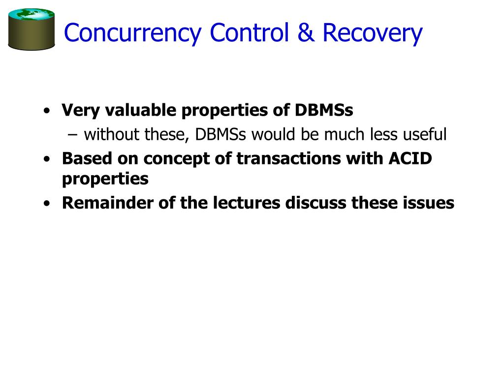 Concurrency Control & Recovery