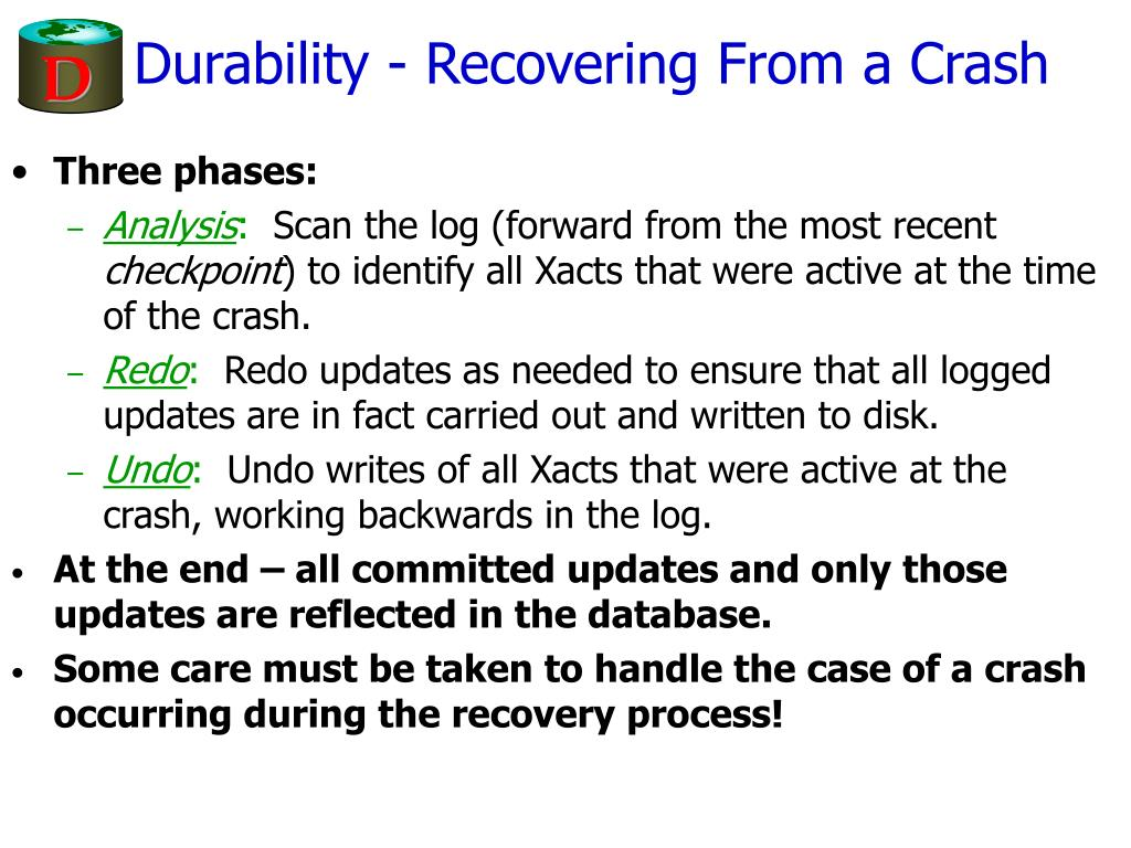 Durability - Recovering From a Crash