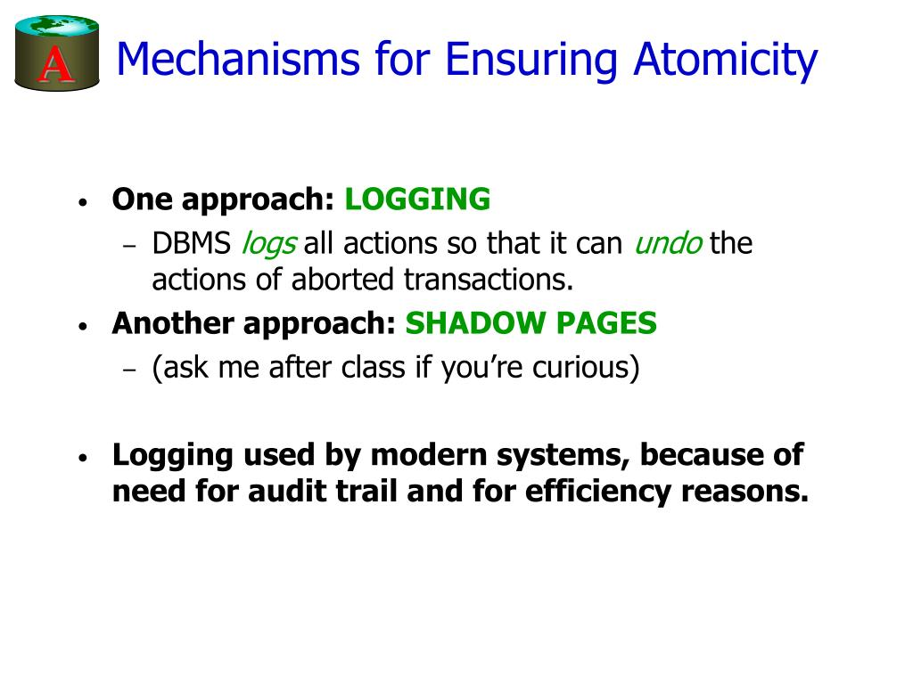 Mechanisms for Ensuring Atomicity