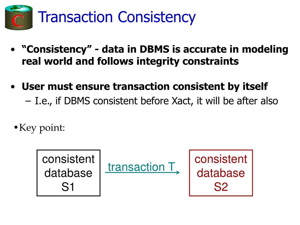 Transaction Consistency