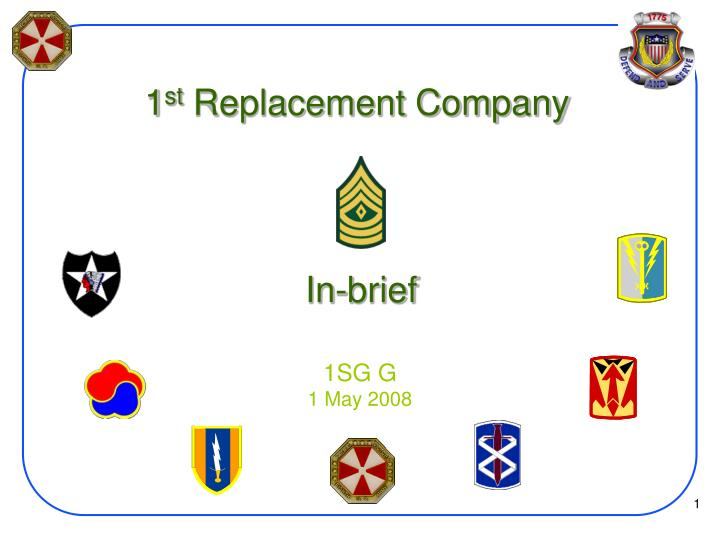 1 st replacement company in brief