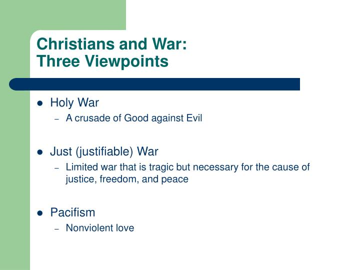 Christians and war three viewpoints