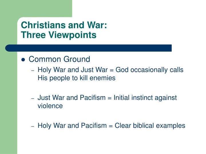 Christians and war three viewpoints2