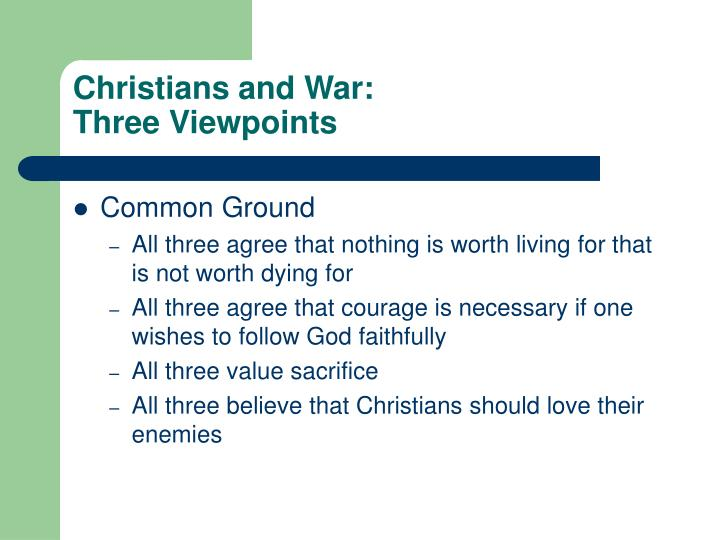 Christians and war three viewpoints3