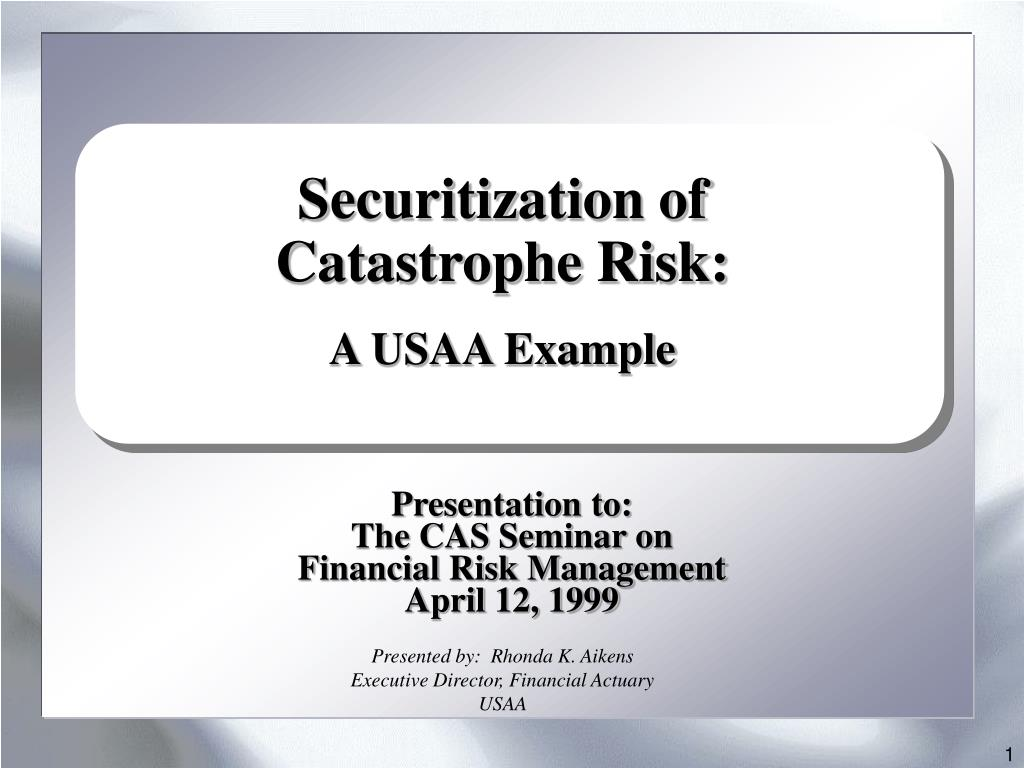 securitization of catastrophe risk a usaa example l.