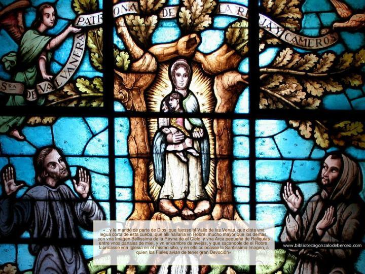 «...y le mandó de parte de Dios, que fuesse al Valle de las Venas, que dista vna legua corta de es...