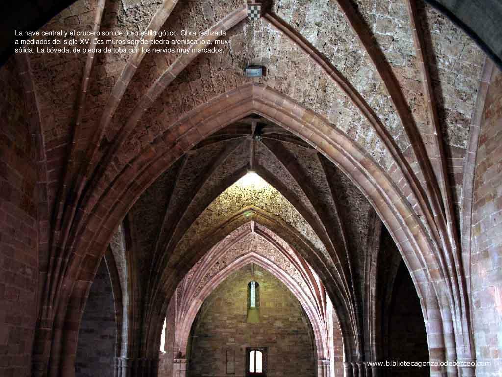 La nave central y el crucero son de puro estilo gótico. Obra realizada a mediados del siglo XV. Los muros son de piedra arenisca roja, muy sólida. La bóveda, de piedra de toba con los nervios muy marcados.