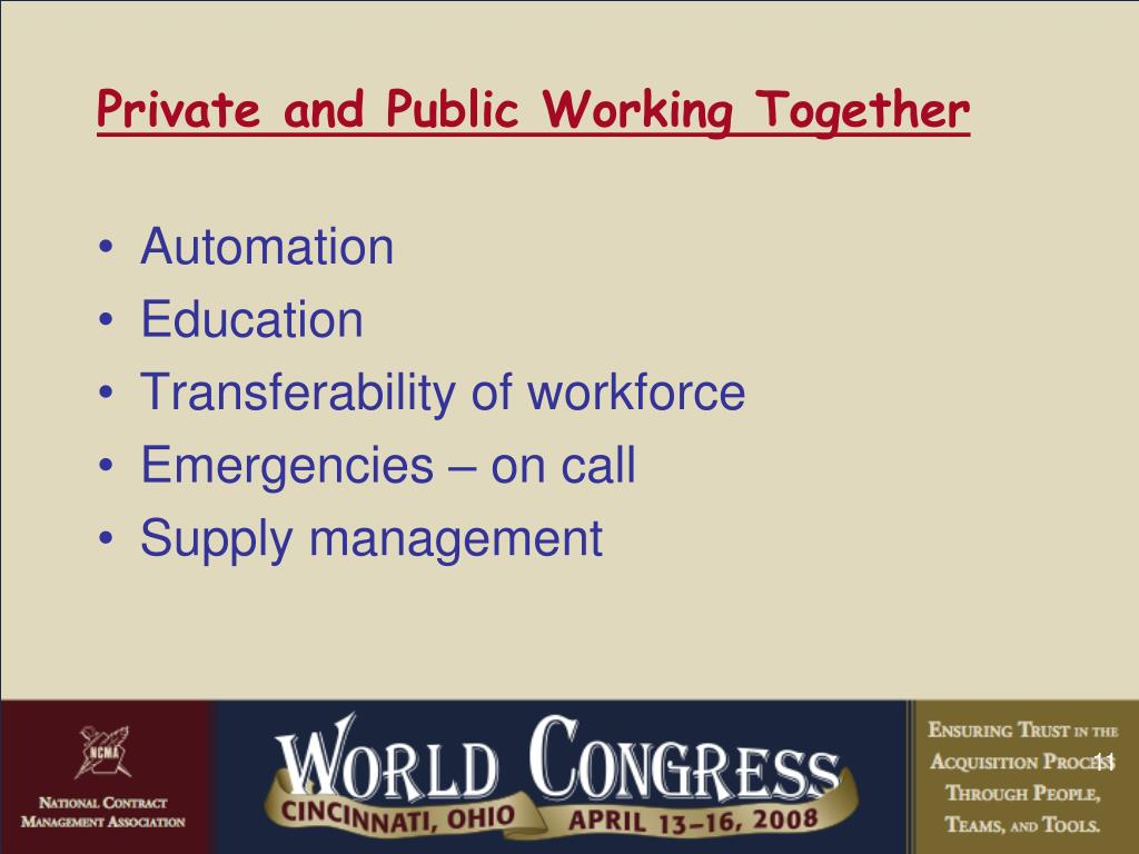 Private and Public Working Together