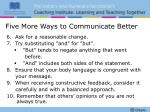 five more ways to communicate better