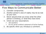 five ways to communicate better