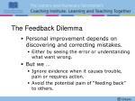 the feedback dilemma