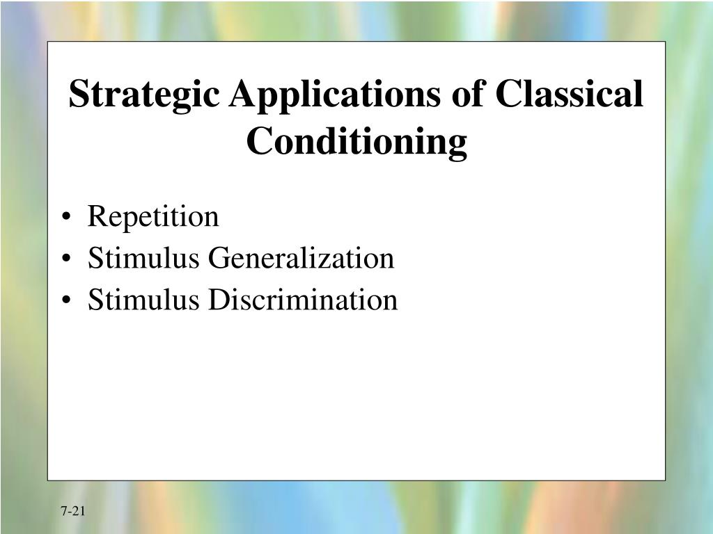 Strategic Applications of Classical Conditioning