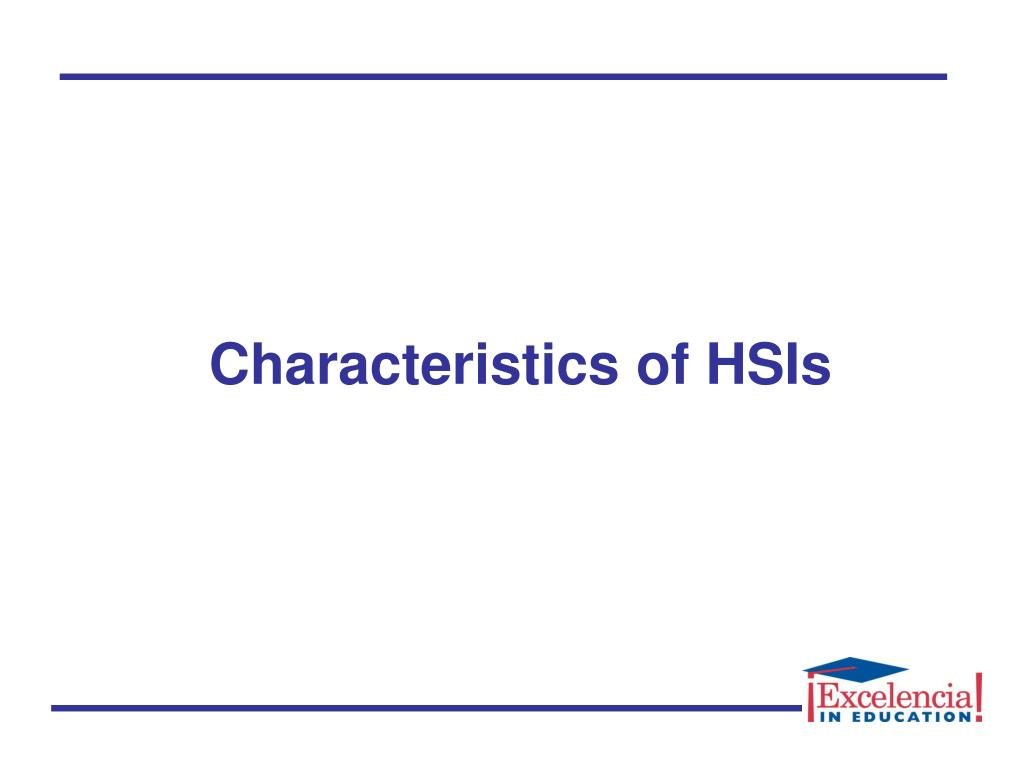 Characteristics of HSIs