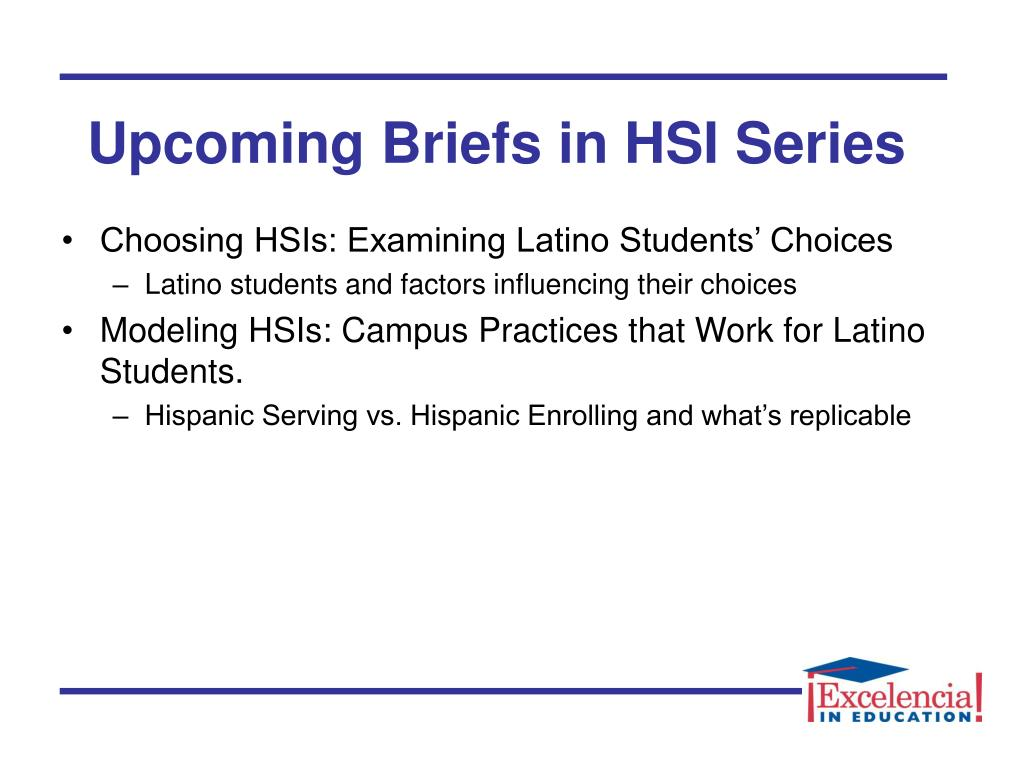 Upcoming Briefs in HSI Series