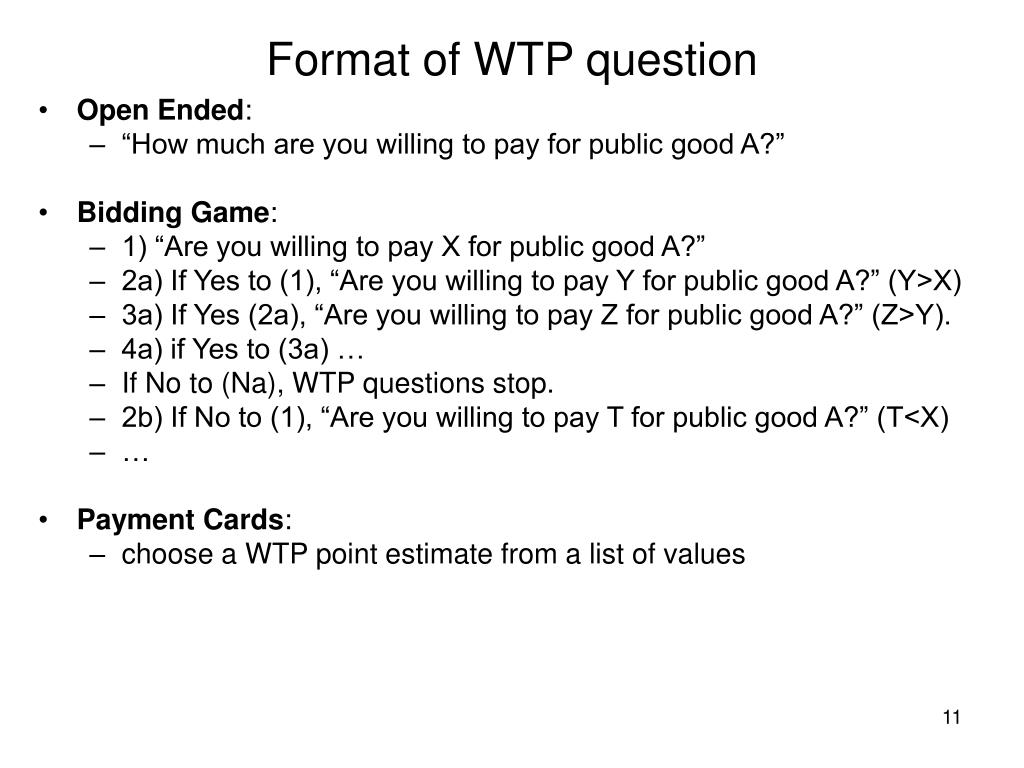 Format of WTP question