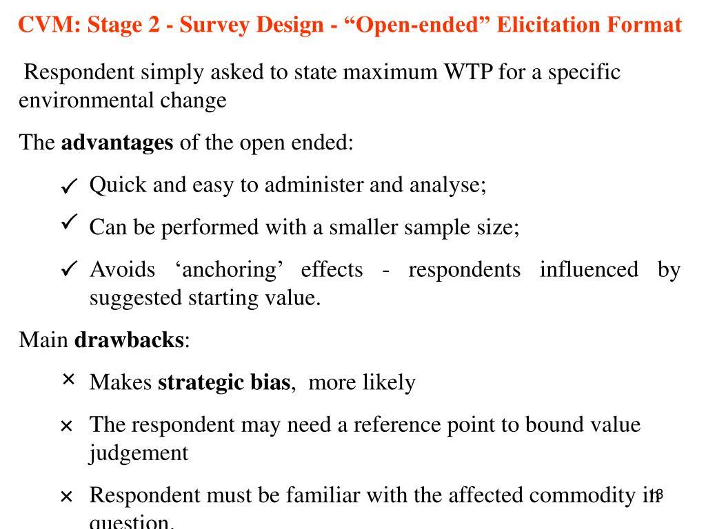 """CVM: Stage 2 - Survey Design - """"Open-ended"""" Elicitation Format"""