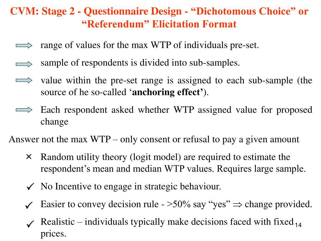 """CVM: Stage 2 - Questionnaire Design - """"Dichotomous Choice"""" or """"Referendum"""" Elicitation Format"""