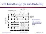 cell based design or standard cells