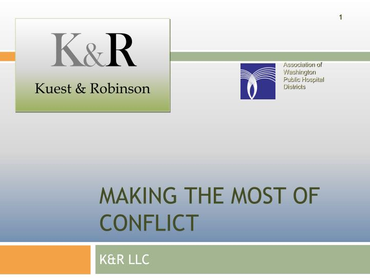 Making the most of conflict