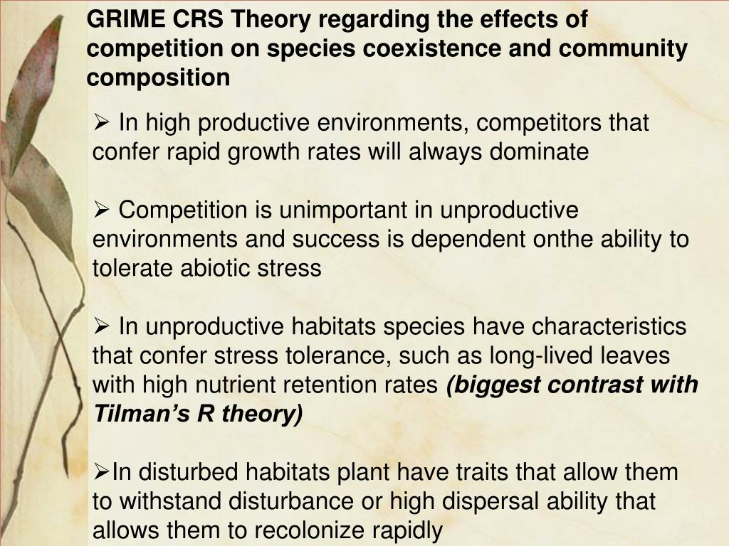 GRIME CRS Theory regarding the effects of competition on species coexistence and community composition