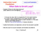 when safe to unroll loop