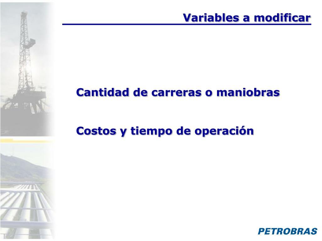 Variables a modificar