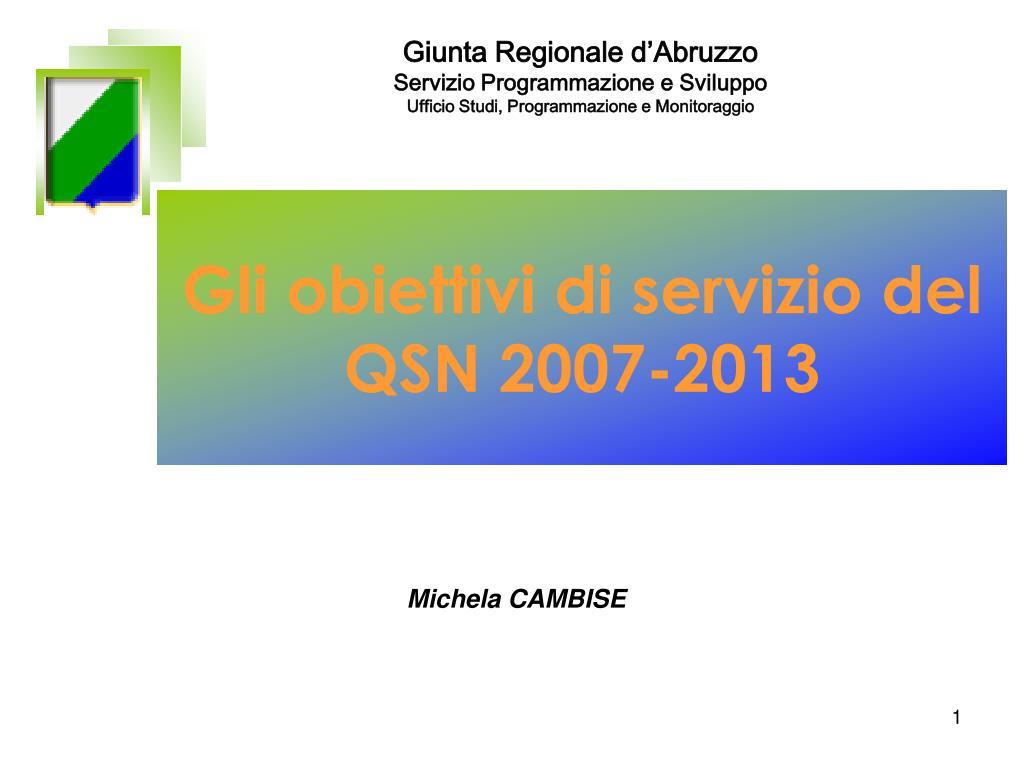 gli obiettivi di servizio del qsn 2007 2013 l.