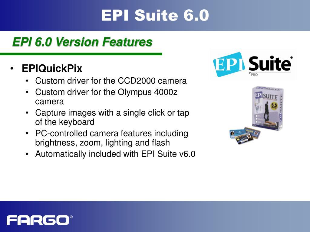 EPI 6.0 Version Features