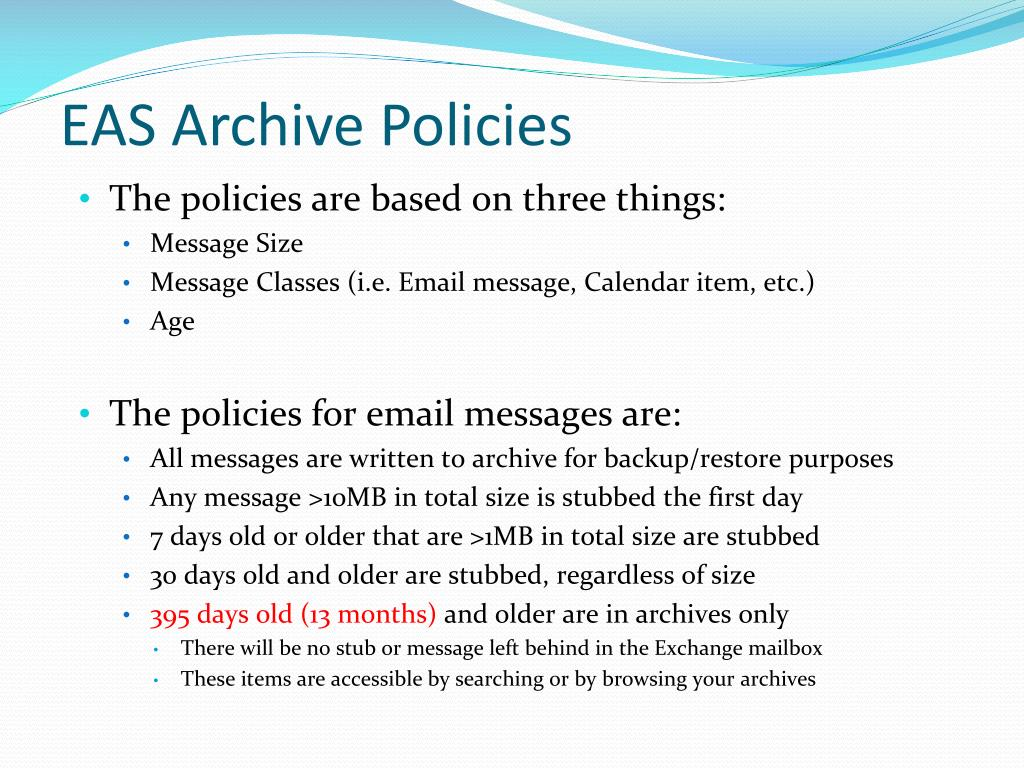 EAS Archive Policies