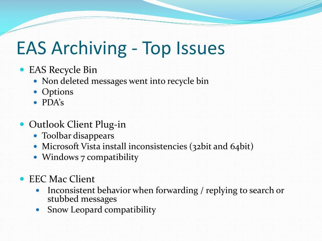 EAS Archiving - Top Issues