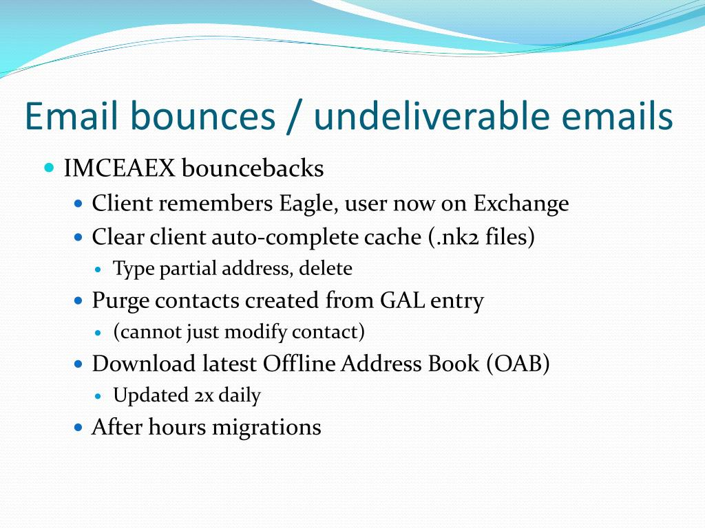 Email bounces / undeliverable emails