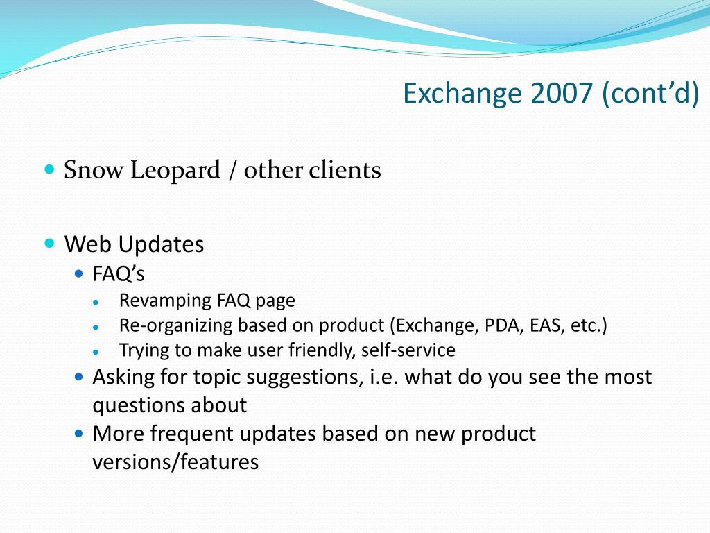 Exchange 2007 (cont'd)
