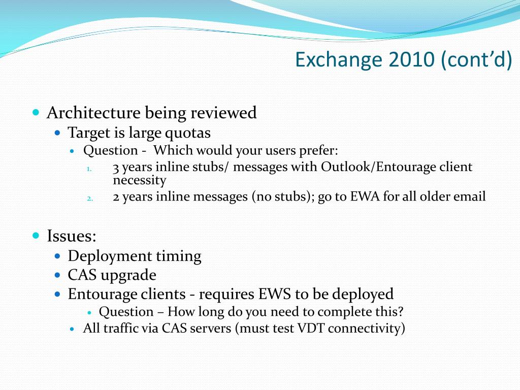 Exchange 2010 (cont'd)