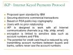 ikp internet keyed payments protocol