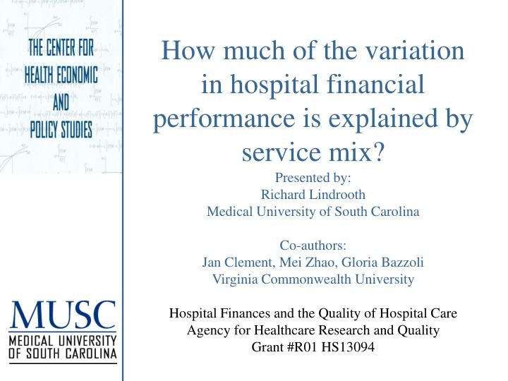 How much of the variation in hospital financial performance is explained by service mix